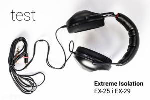 Słuchawki dla muzyków Extreme Isolation EX-25 i EX29 – test